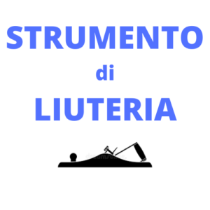 strumento liuteria